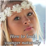 Look young naturally