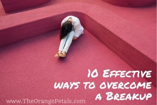 10 Effective ways to overcome a breakup