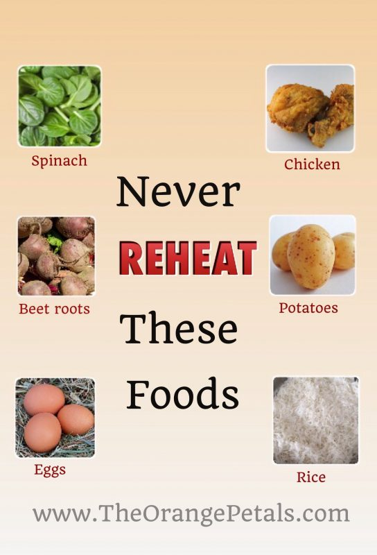 Foods that should never be reheated