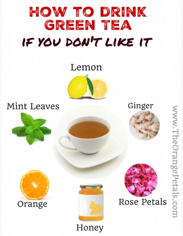 how to drink green tea if you dont like it
