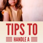 Tips to handle a moody child