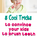 5 Cool Tricks to Convince Your Kids to Brush their Teeth Regularly