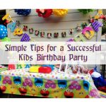 Simple Tips for Planning a Successful Kid's Birthday Party