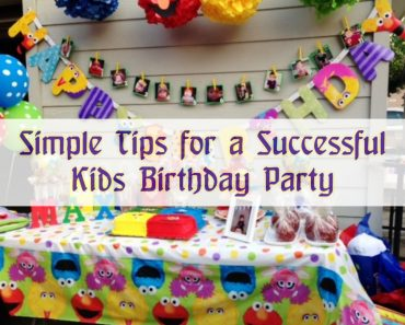 Simple tips for a Successful Kids Birthday Party