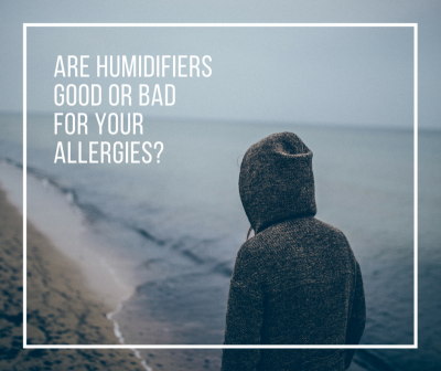 Humidifiers good or bad